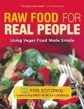 Raw Food for Real People : Living Vegan Food Made Simple