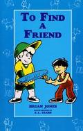 To Find a Friend