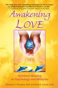 Awakening Love The Universal Mission  Spiritual Healing in Psychology and Medicine