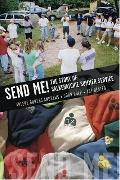 Send Me! the Story of Salkehatchie Summer Service