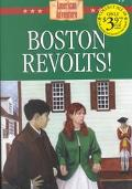 Boston Revolts! (American Adventure (Barbour))