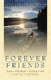 Forever Friends: Amanda/Collette/Danielle/Belinda (Inspirational Romance Collection)