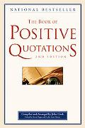 The Book of Positive Quotations, 2nd Edition