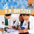 E.R. Doctors