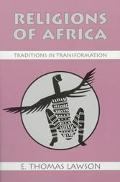 Religions of Africa Traditions in Transformation