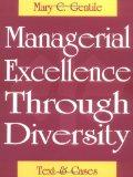 Managerial Excellence Through Diversity Text & Cases