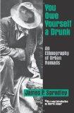 You Owe Yourself a Drunk: An Ethnography of Urban Nomads