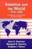 America and the World, 1776-1998: A Handbook of United States Diplomatic History