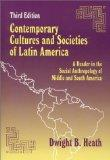 Contemporary Cultures and Societies of Latin America A Reader in the Social Anthropology of ...