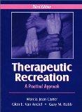Therapeutic Recreation A Practical Approach