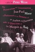 Persecution and Assassination of J-P Marat As Performed by the Inmates O.T.A. O.C.U.T. Direc...