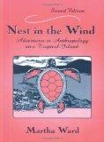 Nest in the Wind Adventures in Anthropology on a Tropical Island