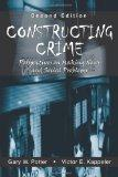 Constructing Crime Perspectives on Making News And Social Problems