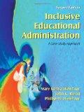 Inclusive Educational Administration A Case-Study Approach