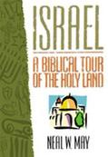 Israel A Biblical Tour of the Holy Land