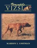 Versatile Vizsla