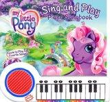 My Little Pony Sing and Play Follow-The-Light Piano Songbook
