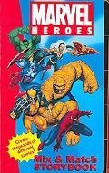 Marvel Heroes Mix & Match Storybook