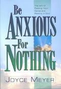 Be Anxious for Nothing Art of Casting Your Cares and Resting in God
