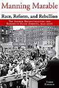 Race, Reform and Rebellion The Second Reconstruction and Beyond in Black America, 1945-2006