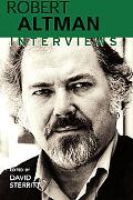 Robert Altman Interviews