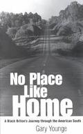 No Place Like Home A Black Briton's Journey Through the American South