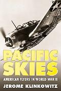 Pacific Skies American Flyers in World War II