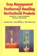 Crop Management and Postharvest Handling of Horticultural Products Crop Fertilization, Nutri...