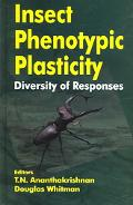 Insect Phenotypic Plasticity Diversity of Responses
