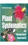 Plants Systematics An Integrated Approach