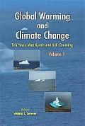 Global Warming and Climate Change: Ten Years After Kyoto and Still Counting, Vol. 2