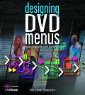 Designing DVD Menus How To Create Professional-Looking DVDs