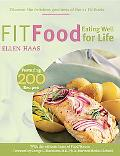 Fit Food Eating Well for Life