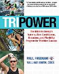 Tri Power The Ultimate Program for Triathlon Success