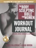 Body Sculpting Bible Workout Journal for Women