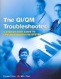 Qi/Qm Troubleshooter A Step-by-step Guide to Cms' New Reporting System