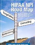 Hipaa Npi Road Map How to Navigate And Implement the National Provider Identifier