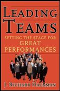 Leading Teams Setting the Stage for Great Performances