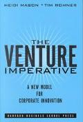 Venture Imperative A New Model for Corporate Innovation