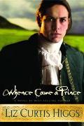 Whence Came A Prince