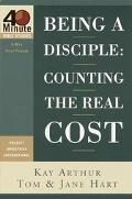 Being a Disciple Counting the Real Cost