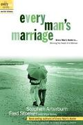 Everyman's Marriage Every Man's Guide to Winning the Heart of a Woman
