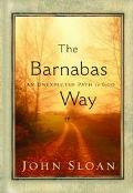 Barnabas Way An Unexpected Path to God