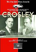 Crosley Two Brothers And a Business Empire That Transformed the Nation