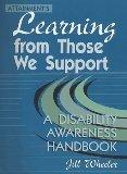 Attainment'Slearning from Those We Support: A Disability Awarness Handbook