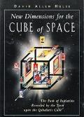 New Dimensions for the Cube of Space The Path of Initiation Revealed by the Tarot upon the Q...