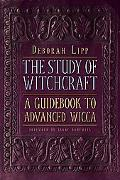 Study of Witchcraft A Guidebook to Advanced Wicca