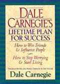 Dale Carnegie's Lifetime Plan for Success How to Win Friends & Influence People  How to Stop...