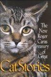 New Roger Caras Treasury of Cat Stories