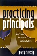 Practicing Principals Case Studies, In-Baskets, and Policy Analysis